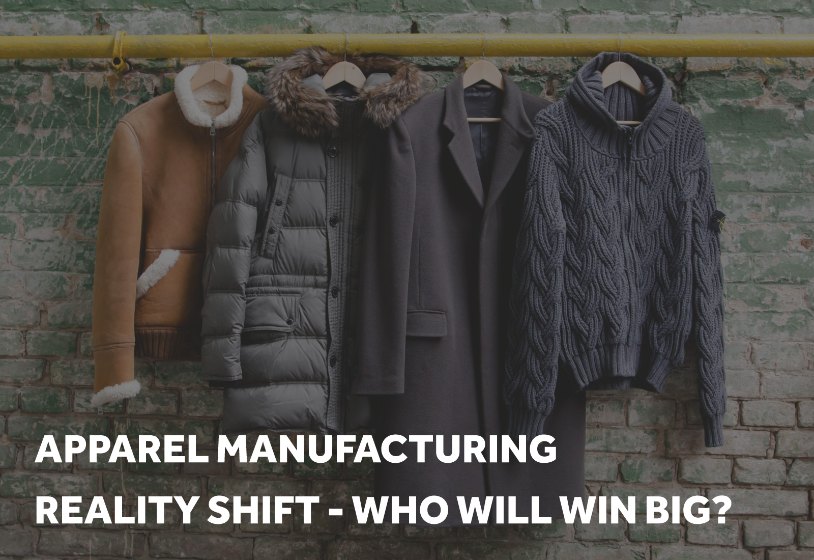 The Apparel Manufacturing Reality Shift - How Certain Brands