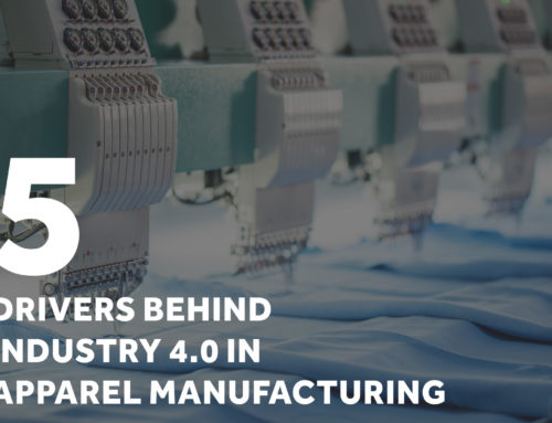 5 Drivers Behind Industry 4.0 in Apparel Manufacturing