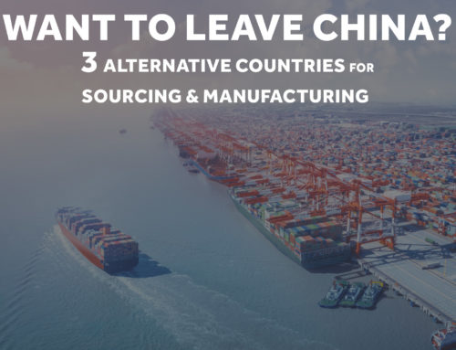 Sourcing / Manufacturing – 3 Alternatives to China