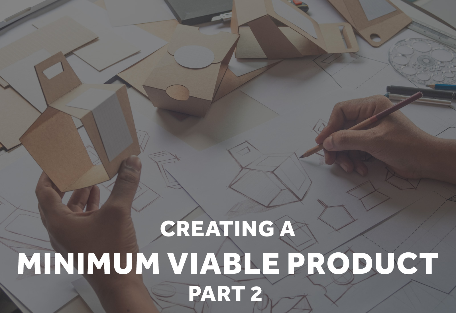 how to create a minimum viable product