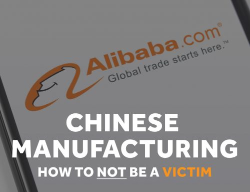 Bad Chinese Manufacturing – How to NOT Be a Victim