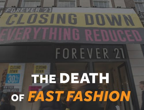 The Death of Fast Fashion
