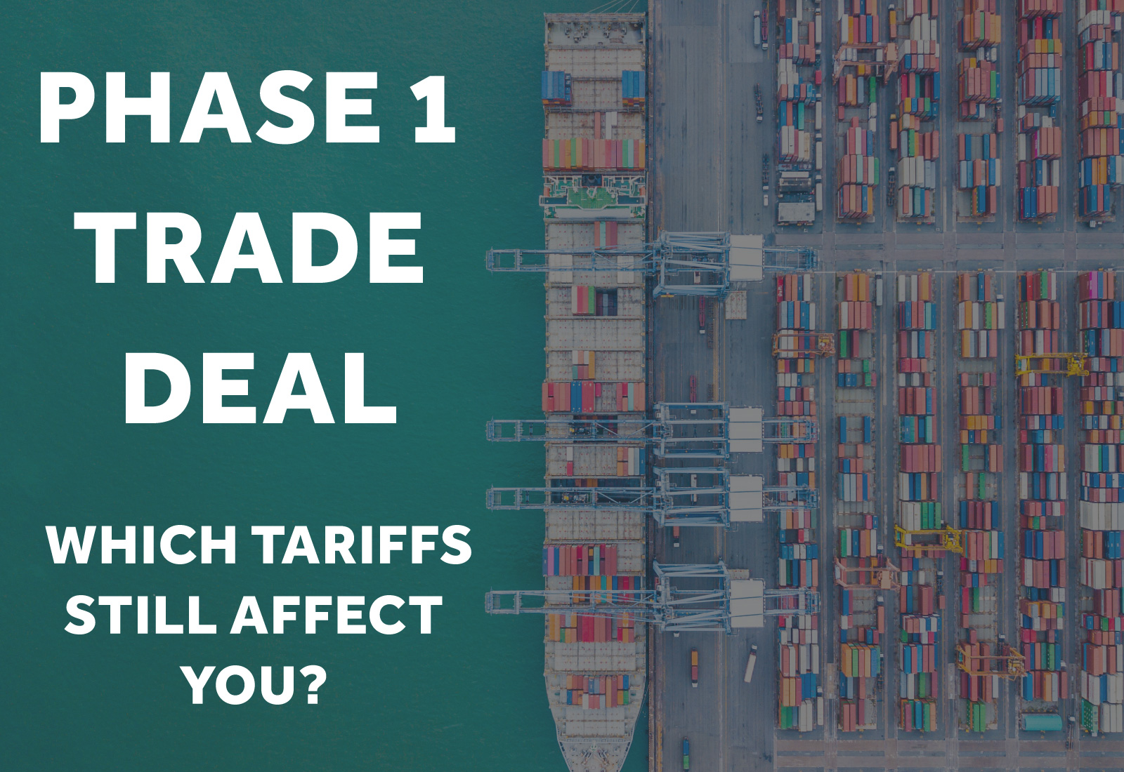 which tariffs still affect you?