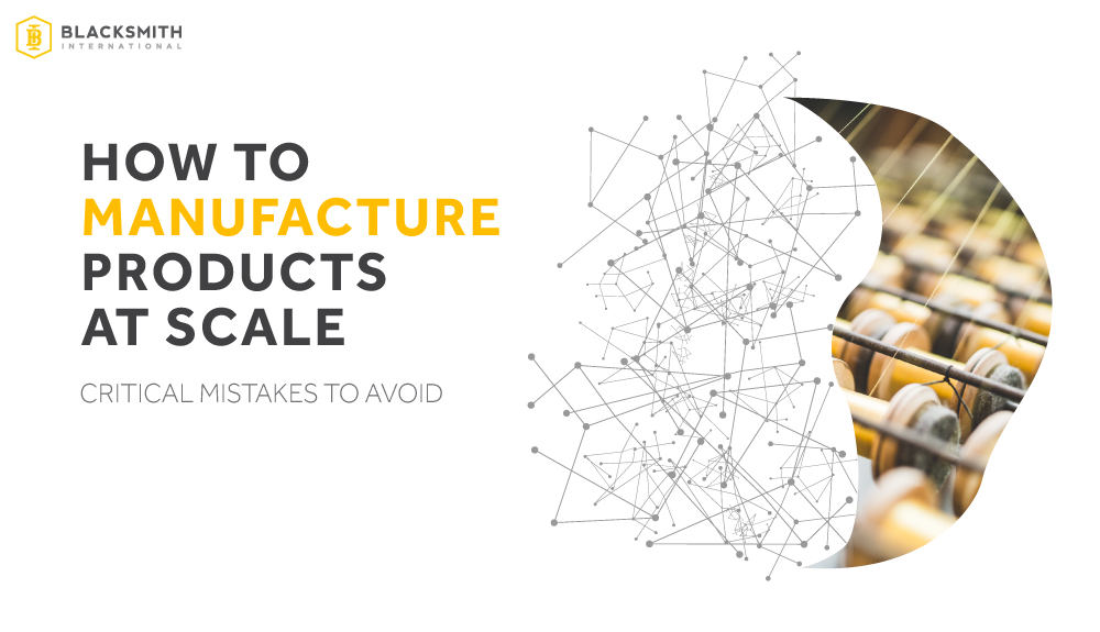How-to-Manufacture-Products-at-Scale-Guide